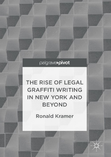 The Rise of Legal Graffiti Writing in New York and Beyond