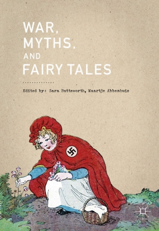 War, Myths and Fairy Tales